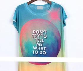 Don't try to tell me what to do Chic women starry tshirt